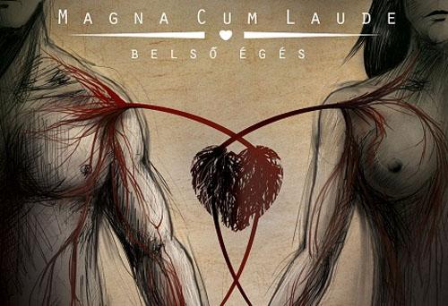 Megjelent a Magna Cum Laude Belső égés című albuma!
