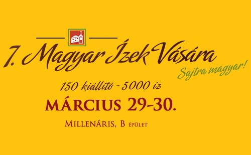 Magyar Ízek Vására hetedszerre Budapesten